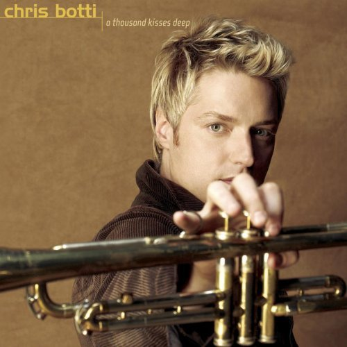 Chris Botti_a thousand kisses deep album cover
