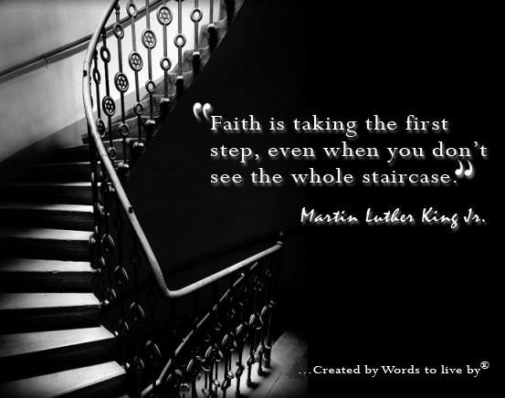 MartinLutherKingJr Faith Staircase
