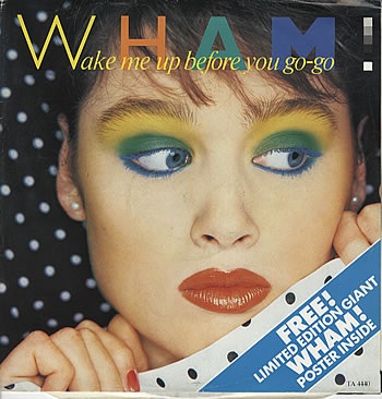 Wham+-+Wake+Me+Up+-+Poster+Sleeve+-+12-+RECORD-MAXI+SINGLE-19741