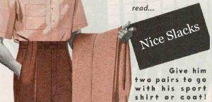 Nice Slacks