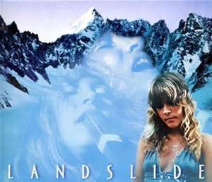 Stevie Nicks Landslide