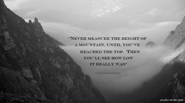 Dag-Hammarskjold Quote over Source Pic 1306-Mountain-03-1024x575 by tudorverde com