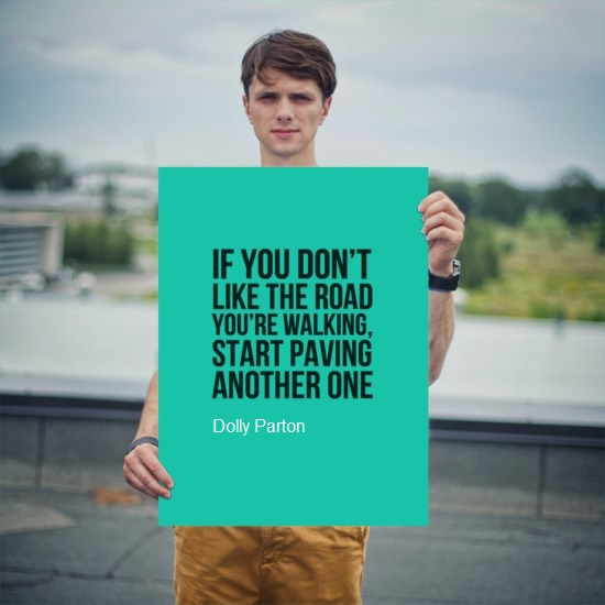 Pave Road Dolly Parton Quote