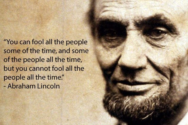 you-can-fool-quote-attributed-to-abraham-lincoln