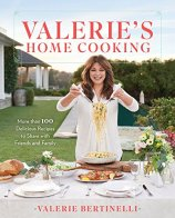 Valeries-Home-Cooking-More-than-100-Delicious-Recipes-to-Share-with-Friends-and-Family-Valerie-Bertinelli-Cookbook